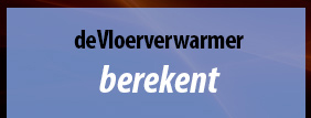 berekenen warmteverlies en dimensionering vloerverwarming